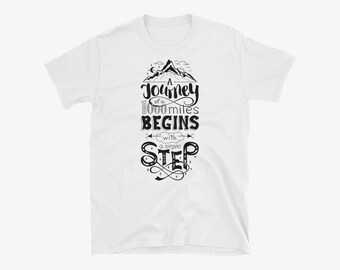 A Journey of 1000 Miles Begins with a Single Step Word Quote T-Shirt