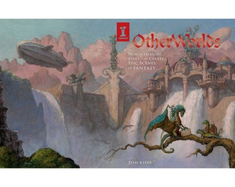 OtherWorlds: How to Imagine, Paint and Create Epic Scenes of Fantasy (book)