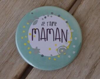 Magnet magnet ICH Liebe Dich maman #6 56 mm