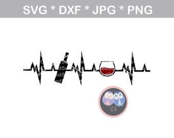 Wine, Glass, bottle, Heartbeat, svg, dxf, png, jpg digital cut file for cutting machines, personal, commercial, Silhouette Cameo, Cricut