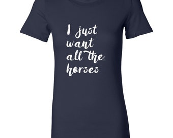 Funny Horse Tshirt / Horse Tee  / Gift for Horse Lover / Equestrian Gift / Horse Gift / Cute Horse Shirt / Horse Clothing / Horse Clothes