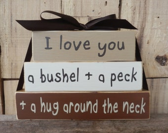 I love you a bushel and a peck, Small Wood Blocks, Mother Day blocks, Wood sign, Grandma blocks, Mothers Day Gift, I love you a bushel