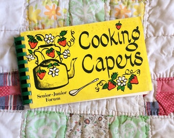 Vintage Cookbook Cooking Capers from Senior-Junior Forum Wichita Falls TX 1971 Yellow and Green Books Old Recipes Local Texas Kitchen Gifts