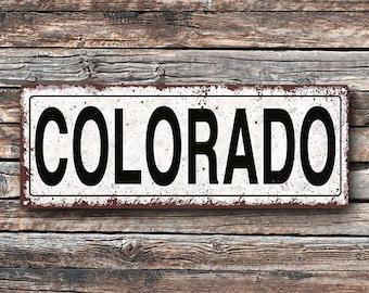 Colorado Metal Street Sign, Rustic, Vintage   TFD2019