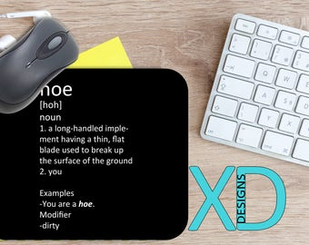 Hoe Definition Mouse Pad, Hoe Definition Mousepad, Dirty Rectangle Mouse Pad, Black, Dirty Circle Mouse Pad, Hoe Mat, Computer, Insult