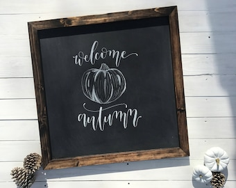 Welcome Autumn Sign | Rustic Framed Chalkboard Sign | Chalkboard Art | Fall Chalkboard Sign | Framed Wooden Fall Chalkboard Sign | Farmhouse