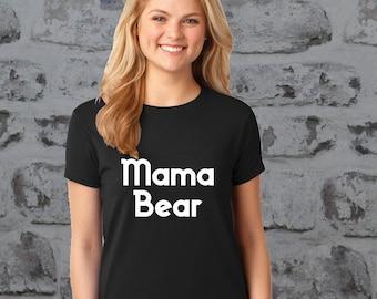 Mama Bear tshirt ladies