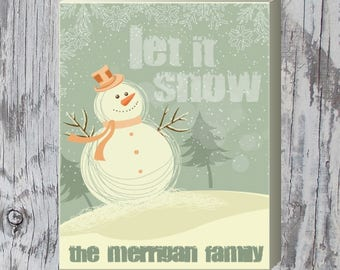 """Let it Snow Family Holiday Sign 