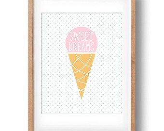 Sweet Dreams Ice Cream Printable Art Nursery wall decor: INSTANT DOWNLOAD
