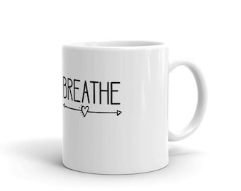 Breathe Birth Support Midwife Doula Gift Mug