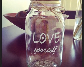 Mason Jar, Love Yourself, Quart Mason Jar