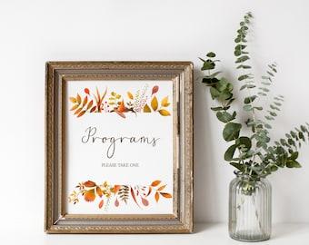 Programs Sign, Wedding Program Sign, Printable Programs, Rustic Wedding, Autumn Wedding, Programs Please Take One, Instant Download - GN5