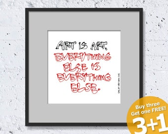 NEW YORK QUOTE #05, Art Is Art, Color Ink, Red and Black, Instant Download, Ready for Printing, Home Decor, Wall Art, Resizable and Reusable
