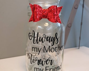 Jar of light - Always my mother, forever my friend -different bows