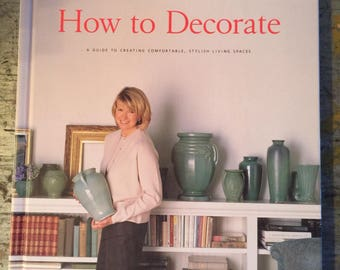1996 Best of Martha Stewart Living Book How to Decorate