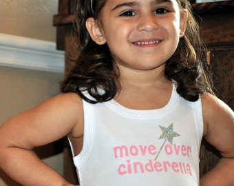 Girls Tank Top - Move Over Cinderella Tank -  Size 12-18m made and read to ship - Buy today ships today