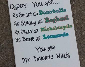 Daddy is My Superhero Ninja Turtle