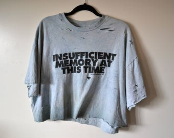 vintage 'insufficient memory' cropped distressed top