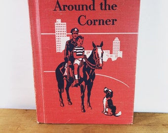 Vintage School Reading Book - Around the Corner