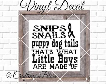 DIY Snips Snails Puppy Dog Tails That's What Little Boys Are Made Of  Vinyl Decal ~ Glass Block  ~ Mirror ~ Ceramic Tile ~ Computer