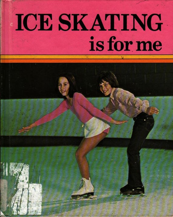 Ice Skating is for Me + Lowell A. Dickmeyer & Lin Rolens + Alan Oddie, Photographer + 1980 + Vintage Kids Book