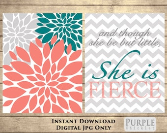 Teal Coral Gray Flower Bursts And Though She Be But Little She is Fierce Nursery Art Set 16x20 wall Art Printable Files INSTANT DOWNLOAD