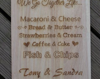 """Personalised Wood Engraved Chopping Board """"We go together like..."""" Wedding Gift"""