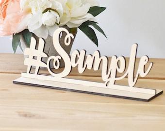 Wooden Hashtag sign -wedding decor-freestanding sign