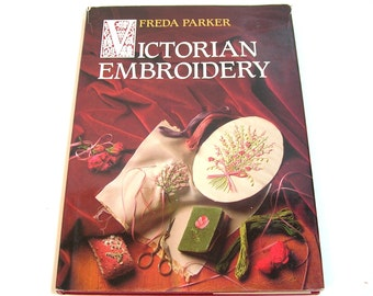 Victorian Embroidery By Freda Parker, Vintage Needlework Book