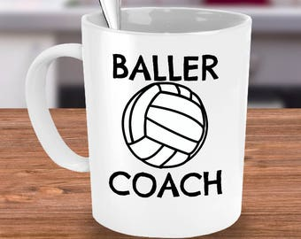 Volleyball Coach Mug - Celebrating Your Baller Coach - Volleyball Coach Gifts - Unique Coffee or Tea Cup - Best Volleyball Coach