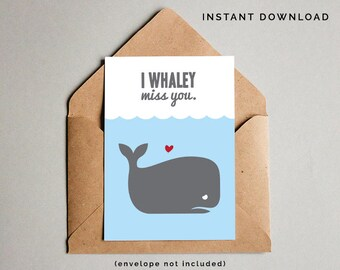Printable I Miss You Greeting Card, Friend Card, I'll Miss You, Whaley Miss You Card, Friend Greeting Card, Paper Goods, Instant Download
