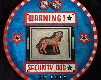 Security Dog - Recycled Mixed Media Assemblage