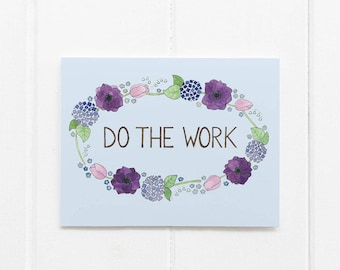 Do The Work Card / Encouragement / Affirmation Card / Girl Boss Card / Creative Entrepreneur / Watercolor Card / Greeting Card / Being Boss