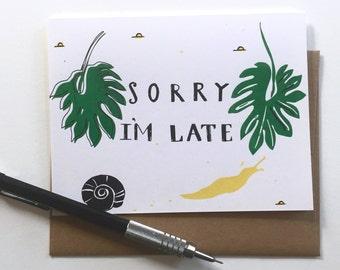 S O R R Y  - I' M  L A T E - A 2 - Notecard