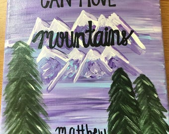Faith Can Move Mountains Canvas (Customizable)