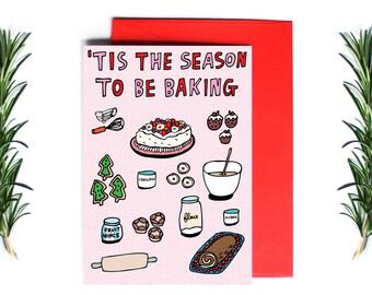 Christmas Cards - 'Tis The Season To Be Baking | Greeting Card | Holiday Card