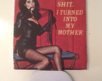 Naughty Mom Can Cooler