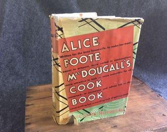Vintage cookbook Alice Foote MacDougall's Cook Book 1st ed