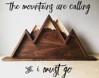 The Mountains are Calling Shelf