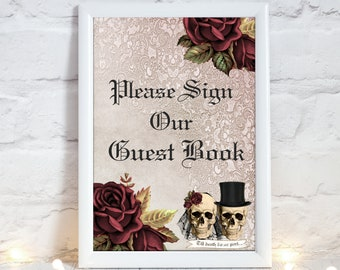 Skull Wedding Please Sign Our Guestbook Sign - Wedding, Guest book Print, Gothic Wedding, Skull Bride & Groom, Halloween Wedding Decor