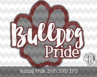 Bulldog Pride Files INSTANT DOWNLOAD in dxf/svg/eps for use with programs such as Silhouette Studio and Cricut Design Space