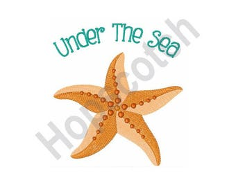 Under The Sea - Machine Embroidery Design- 4 X 4 Hoop, Starfish, Nautical, Ocean, Vacation, Beach