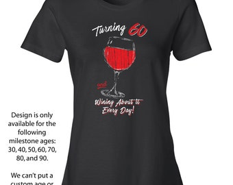 60th Birthday Ladies, 60th Birthday Shirts for Her, Sixtieth Birthday Gifts, Wine Gift