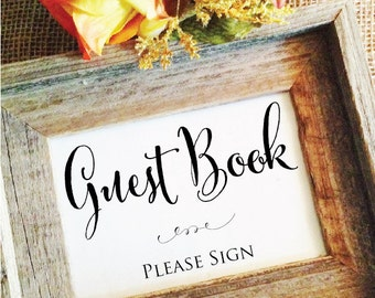 Wedding Guest Book Sign Guest Book Ideas Guest Book wedding sign wedding reception sign please sign (Frame NOT included)