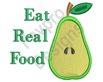 Eat Real Food - Machine Embroidery Design