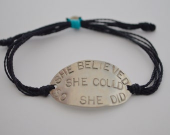 She Believed She Could So She Did, She Believed She Could So She Did bracelet, Confidence bracelet, Inspirational bracelet