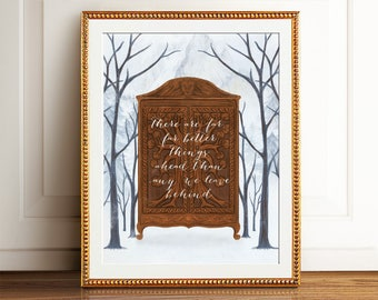 Chronicles of Narnia Art Print, C.S. Lewis Printable Quote Poster. There are far, far better things than any we leave behind. Aslan Quote