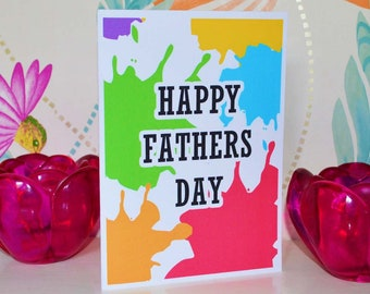 Happy Father's Day Paint Splat Card | Cards for Dad | Fathers Day Gifts