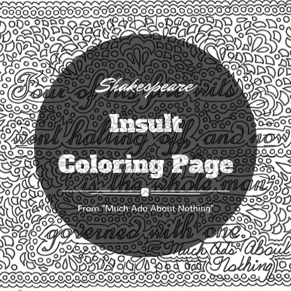 shakespeare insults printable coloring page quote from much