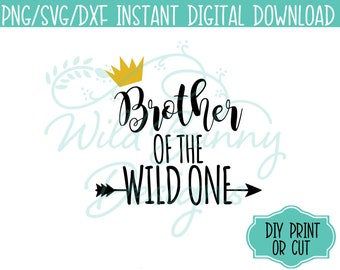 SVG PNG Dxf Instant Digital Download Brother of the Wild One Where the Wild Things Are (027-K) DIY Printables Print Cut HeatTransfer Sticker